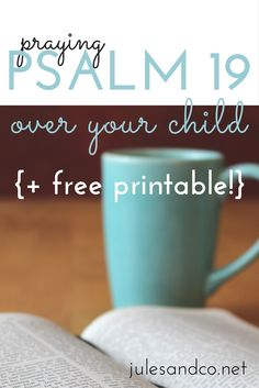 Do you pray over your child? Harness the power of God's word with this free printable of Psalm 19. You won't believe the powerful message that's packed in this Bible passage. Will you take the challenge of praying the Bible over your child?