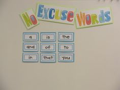 Just Add Clipart: She adds 9 words each 9 weeks to the 'no excuse' word list.