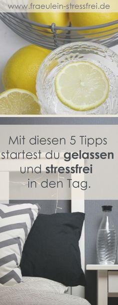 Mit diesen 5 Tipps startest du gelassen und stressfrei in den Tag. Stressbewältigung fängt beim Aufstehen an. Eine einfache, aber wirksame Morgenroutine ist wichtig um entspannt in den Tag zu starten. Hier findest du 5 Basictipps für deinen perfekten Morgen.