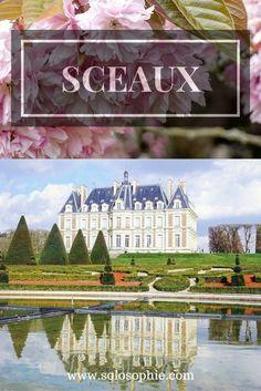 PARIS DAY TRIPS: CHATEAU DE SCEAUX   solosophie