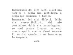 Innamorarsi. #amore #frasi #citazioni #poesie #pensieri #scrittura #parole #citazioni #zorapoetrywww.facebook.com/zorapoetry/www.instagram.com/zorapoetry/