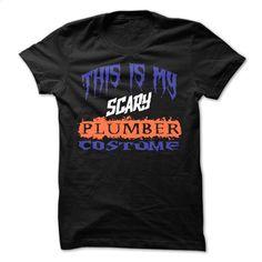 This Is My Scary Plumber Costume T Shirt  T Shirt, Hoodie, Sweatshirts - design a shirt #tee #T-Shirts
