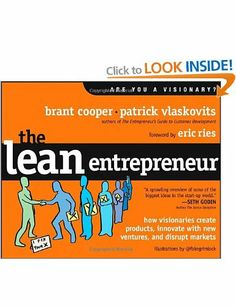 The Lean Entrepreneur: How Visionaries Create Products, Innovate with New Ventures, and Disrupt Markets: Amazon.co.uk: Eric Ries, Brant Coop...