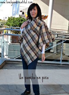 Poncho pico 1 Plaid Scarf, Sewing, Fashion, Yoga Teacher, Sewing Patterns, Fabrics, Crafts, Moda, Couture