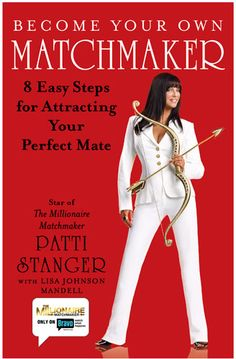 ... Dollar Matchmaker' Patti Stanger's Top 4 Tips for Online Dating