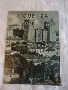 Folleto de Siguenza 1958 Junta Provincial de Informacion,Turismo y Educación Popular de Guadalajara