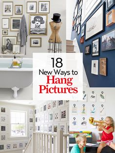 18 ways to hang pictures you might not have thought of: http://www.countryliving.com/homes/decor-ideas/how-to-hang-pictures
