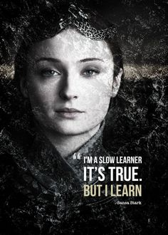 Game Of Thrones Sansa, Game Of Thrones Tattoo, Game Of Thrones Poster, Game Of Thrones Quotes, Sansa Stark, Got Quotes, Funny Quotes, Badass Movie, Character Quotes