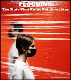 Flooding: The State That Ruins Relationships - Strong Women, Strong Love Strong Relationship, Healthy Relationships, Lose Your Mind, Quitting Your Job, Strong Love, One Moment, Marriage Tips, Calm Down, Losing You
