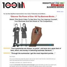 Discover How To Get All Of The Value Of The Top Business Books In A Condensed Version. Save Your Valuable Time, Money & Energy. Take Your Career To The Next Level, Double Your Productivity, Have More Confidence And Increase Your Business. See more! : http://get-now.natantoday.com/lp.php?target=100reads