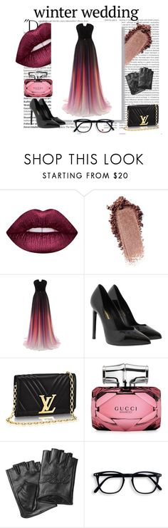 """winter wedding"" by sarahs884 ❤ liked on Polyvore featuring Oris, Balmain, Lime Crime, Yves Saint Laurent, Gucci and Karl Lagerfeld"