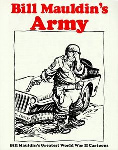 Bill Mauldin's Army: Bill Mauldin's Greatest World War II Cartoons by Bill Mauldin. $13.63. Save 32% Off!. http://www.letrasdecanciones365.com/detailp/dpswq/0s8w9q1n4w1i1h5v9n3p.html. Author: Bill Mauldin. Publisher: Presidio Press (June 1, 1983). Publication Date: June 1, 1983. The foxhole history of the American soldier in World War II, by two-time Pulitzer Prize winning cartoonist Bill Mauldin.                                                                 Show More                 ...