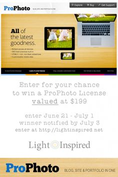 Enter for your chance to win a ProPhoto Blogsite. Light Inspired