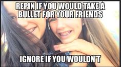 My Bff for life I would do it for her. Comment if u would do it for ur Bff and what is there name. Bff Quotes, Friendship Quotes, Funny Quotes, Funny Memes, Quotes Girls, Heart Quotes, Best Friend Goals, My Best Friend, Bff Goals
