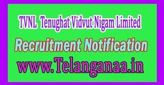 TVNL (Tenughat Vidvut Nigam Limited) Recruitment Notification 2016 www.tvnlonline.co.in 49 Computer Writer, Clerk, Assistant Post Online  ...