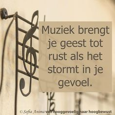Muziek brengt je geest tot rust als het stormt in je gevoel༺ღ