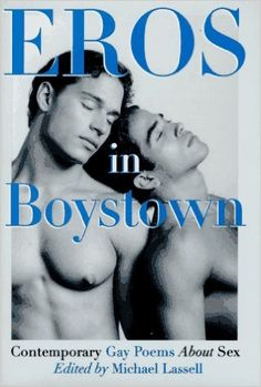 Eros In Boystown: Contemporary Gay Poems About Sex: Michael Lassell: 9780517702802: Amazon.com: Books