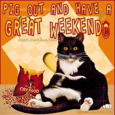 Have A Great Weekend Quotes Cute Quote Weekend Days Of The Week Weekend Quotes Happy Weekend