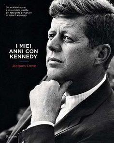 Prezzi e Sconti: I miei anni con kennedy jacques lowe  ad Euro 16.92 in #Libri #Libri