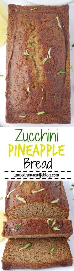 Zucchini Pineapple Bread | Unwed Housewife | Moist, dense zucchini pineapple bread that's perfect for summer. A fun, fruity twist on traditional zucchini bread. The best quick bread recipe for summer.