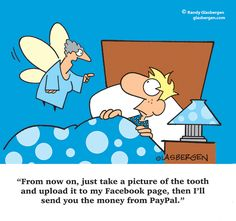 The tooth fairy catches up with the times!