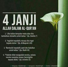 4 janji Allah dalam Al-Qur'an. Islamic Love Quotes, Muslim Quotes, Islamic Inspirational Quotes, Motivational Quotes, Reminder Quotes, Self Reminder, Message Quotes, Prayer Verses, Quran Verses