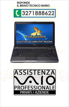 Centro asistenza notebook notebook Sony Vaio per privati ed aziende. Lavoro eseguito a regola d'arte preceduto da preventivo. Il Bravo Tecnico Mario