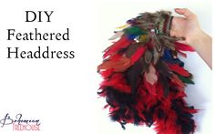 Bohemian Treehouse - http://bohemiantreehouse.com/diy-feathered-headdress/