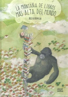 """La montaña de libros más alta del mundo"" Rocio Bonilla Ex Libris, Spanish Pictures, Children's Picture Books, Yoga For Kids, Teaching Spanish, Spanish Classroom, Childrens Books, Storytelling, Books To Read"