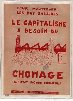 [Mai 1968]. Pour maintenir les bas salaires le capitalisme a besoin du chômage. Comité d'action étudiants-travailleurs, Marseille, Atelier populaire : [affiche] / [non identifié]