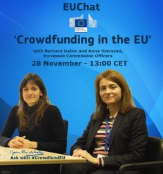 Our experts on the European internal market at @EU_Markt held a Twitter chat on 28 November, all about crowdfunding in the EU http://storify.com/EU_Commission/twitter-chat-crowdfundeu