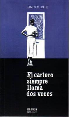 """Ficha de lectura de """"El cartero siempre llama dos veces"""" de James. M. Cain, realizada por Raúl Donoso"""