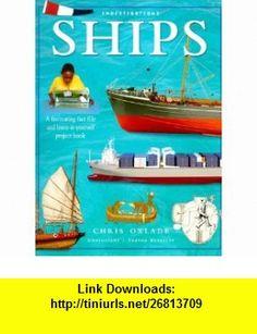 Ships The Investigation Series Chris Oxlade , ISBN-10: 1859679137  ,  , ASIN: B005SN2AMK , tutorials , pdf , ebook , torrent , downloads , rapidshare , filesonic , hotfile , megaupload , fileserve