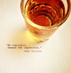 """""""Be realistic, demand the impossible."""" #cheguevara #quotes"""