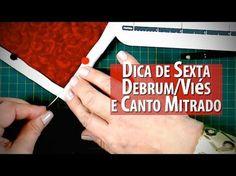 COLOCANDO VIÉS/DEBRUM COM CANTO MITRADO-Dica de Sexta (Tutorial Patchwork) - YouTube