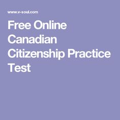 Free Online Canadian Citizenship Practice Test