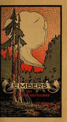 'Embers' by Maurine Hathaway. Geo. W. Parker Art Co.; Minneapolis, Minn, 1910