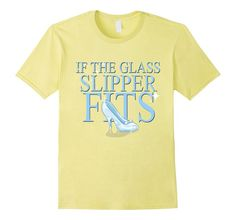 Amazon.com: If The Glass Slipper Fits Shirt Sass Princess Fairytale: Clothing Amazon.com: If The Glass Slipper Fits Shirt Sass Princess Fairytale: Clothing #IfTheGlassSlipperFits Shirt Sass #Princess #Fairytale #cinderella #glassslipper #sass