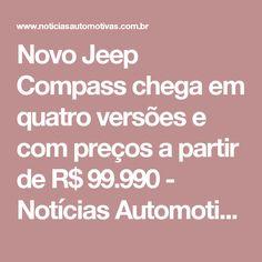 Novo Jeep Compass chega em quatro versões e com preços a partir de R$ 99.990 - Notícias Automotivas