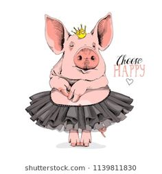 Cute Pig in a ballerina tutu and in a princess crown. Humor card, poster, t-shirt composition, hand drawn style print. Funny Pigs, Cute Pigs, Baby Animals, Funny Animals, Cute Animals, Pig Crafts, Pig Drawing, Pig Art, Mini Pigs
