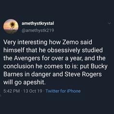 Zemo: Put Bucky Barnes in danger and Steve Rogers will go apeshit lol Funny Marvel Memes, Marvel Jokes, Avengers Memes, Marvel Avengers, Steve Rogers Bucky Barnes, Bucky And Steve, Bucky Barnes Marvel, Marvel Comic Universe, Marvel Cinematic Universe