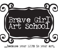 brave girl art school
