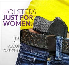 Holsters for women...hell yea!