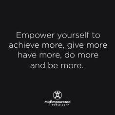 My Empowered World transforms the human experience so that individuals, families and communities can elevate their mind, body and spirit, resulting in a world that becomes a better place for everyone. Empowering Words, Life Quotes, Life Sayings, Health And Wellness, How To Become, Spirituality, Mindfulness, Relationship, Motivation