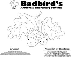 Badbird's embroidery pattern of acorns!  So sweet.  I love every one of her patterns - check out her other ones.
