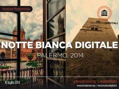 La Notte bianca digitale a Palermo, 10 luglio a Palazzo Asmundo, Palermo