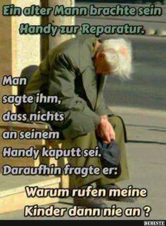 Ein alter Mann brachte sein Handy zur Reparatur..