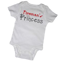 FIREMAN'S PRINCESS Baby Father's Day Fireman by EmbryLu on Etsy, $14.00
