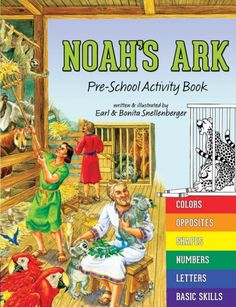 """Noah's Ark: Pre-School Activity Book. Turn the history of Noah's ark into a wonderful learning adventure in this unique pre-school activity book. Young children learn about Noah's ark while also discovering colors, opposites, shapes, numbers, letters, basic skills, and more! Coloring, tracing, writing, counting, solving mazes, reading, and learning new words are all part of this engaging collection of """"six books in one."""" By using this pre-school book, your child will not only be learning…"""