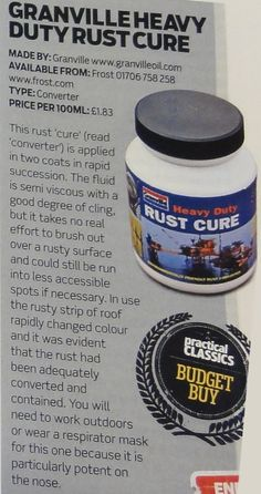 REVIEW: Granville Heavy Duty Rust Cure. It is used to stop corrosion in environments far more severe than your car will ever see . . . and it WORKS.